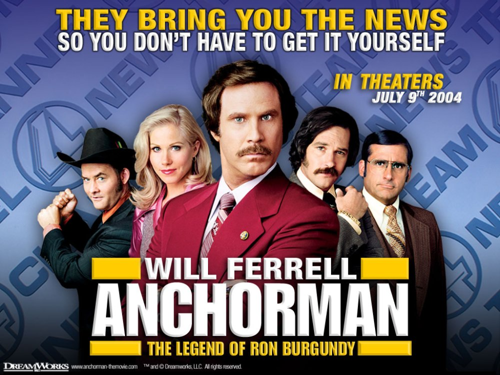 The Hideaway: ANCHORMAN: The Legend Of Ron Burgundy [2004]