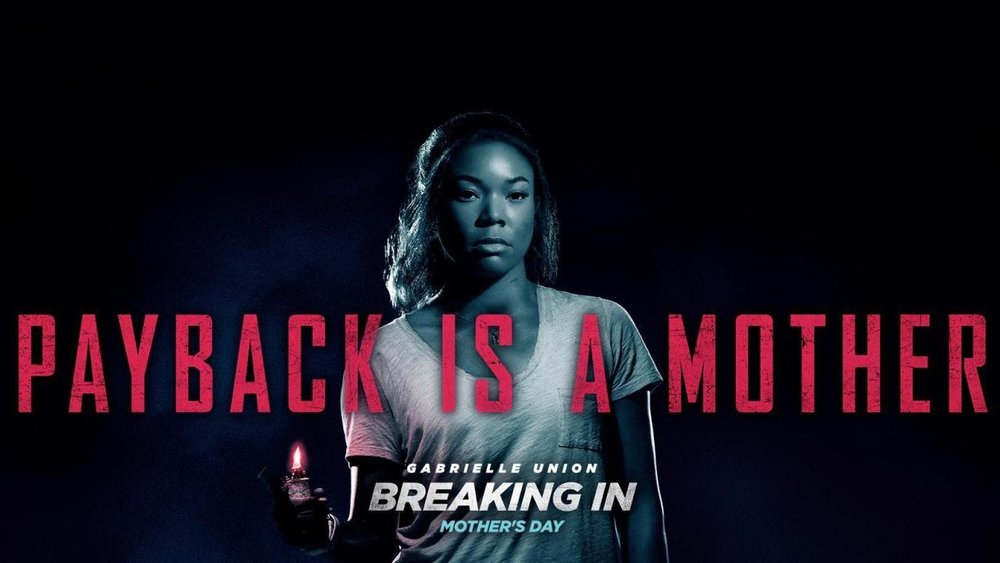 """Breaking In"""" Review: Payback is A Mother — Picture Lock"""