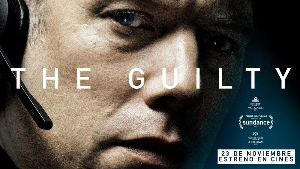 The Guilty (2018) — True Myth Media